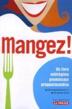 "Livre ""Mangez"" de Guylaine Guevremont et Marie-Claude Lortie"